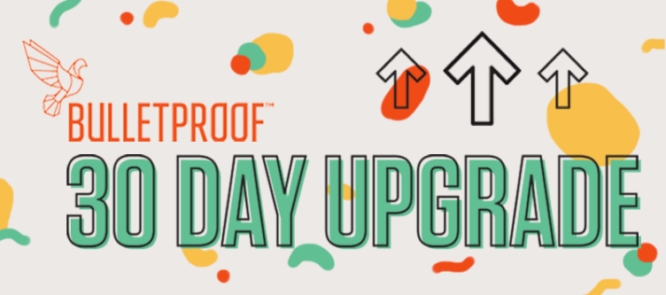 30 Day Upgrade Sign-Up